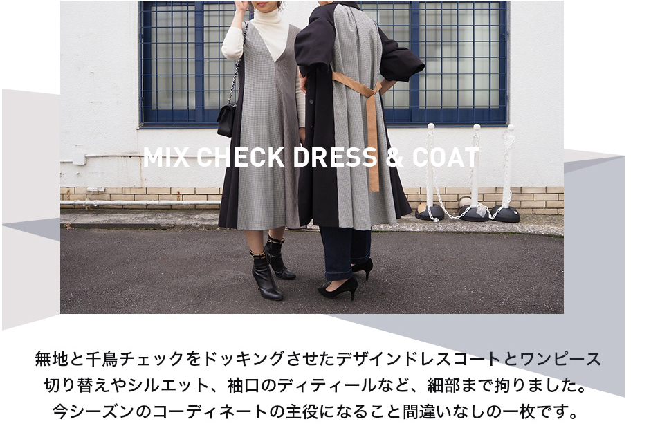 MIX CHECK DRESS & COAT
